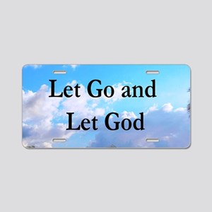 LET GO AND LET GOD Aluminum License Plate